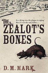 the-zealots-bones-d-m-mark-163x250