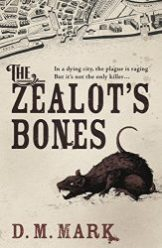 the-zealots-bones-d-m-mark-163x250